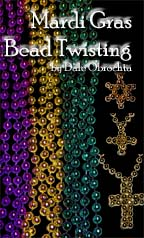 Mardi Gras Beads: Bead Twisting